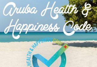 Health & Happiness Code voor een veilige vakantie op Aruba